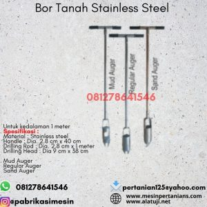 Bor Tanah Stainless Steel